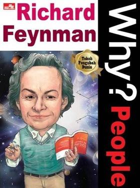 Why? People - Richard Feynman