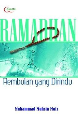 Ramadhan - Rembulan yang Di rindu
