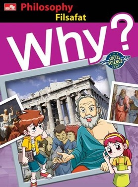 Why? Philosophy - Filsafat