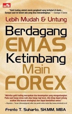 Lebih Mudah & Untung Berdagang Emas ketimbang Main Forex