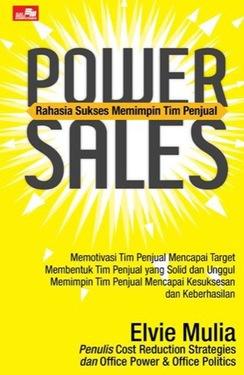 POWER SALES - Rahasia Sukses Memimpin Tim Penjualan