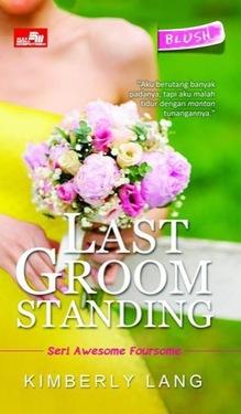 HQ Blush: Last Groom Standing Kimberly Lang
