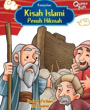 Kumpulan Kisah Islami Penuh Hikmah