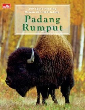 200 Fakta Penting Hewan dan Habitatnya: Padang Rumput
