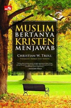 Muslim Bertanya Kristen Menjawab - Edisi Baru