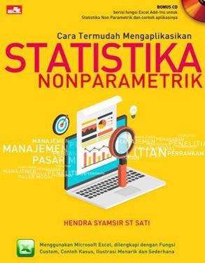 Cara Termudah Mengaplikasikan Statistika Non Parametrik