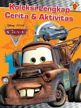 Koleksi Lengkap Cerita dan Aktivitas Cars 2