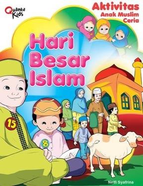 Aktivitas Anak Muslim Ceria: Hari Besar Islam