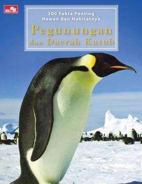 200 Fakta Penting Hewan dan Habitatnya: Pegunungan dan Daerah Kutub