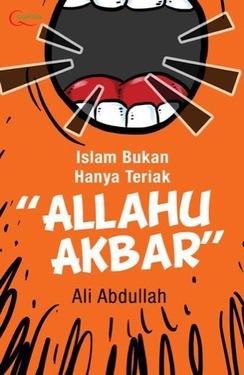 Islam Bukan Hanya Teriak Allahu Akbar