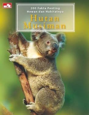 200 Fakta Penting Hewan dan Habitat: Hutan Musiman