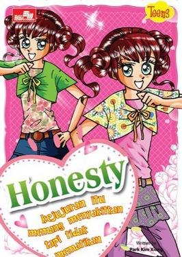Teens: Honesty - Kejujuran memang menyakitkan tapi tidak mematikan