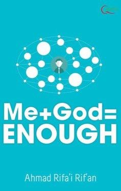 ME + GOD  = ENOUGH