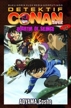 Conan Movie : Quarter of Silence (last)