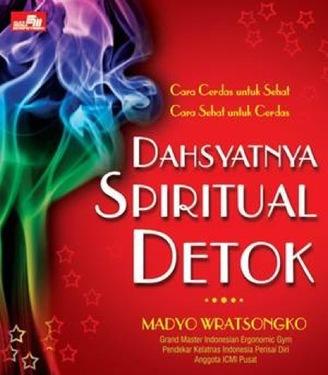 DAHSYATNYA SPIRITUAL DETOK
