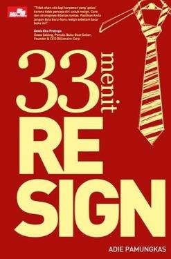 33 Menit Resign