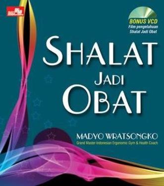 Shalat Jadi Obat - Update + VCD