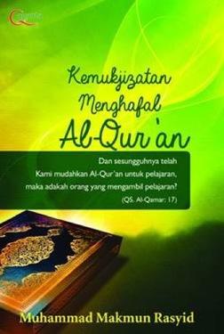 Kemukjizatan Menghafal Al-Qur`an.