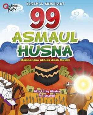 99 Asmaul Husna Kisah dan Mukjizat