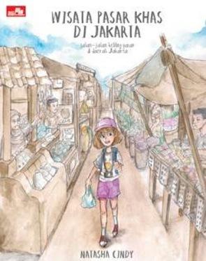 Wisata Pasar Khas di Jakarta