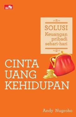 Solusi Keuangan Pribadi Sehari-Hari - CINTA UANG KEHIDUPAN