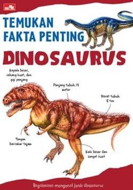 Temukan Fakta Penting Dinosaurus