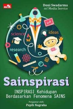 Sainspirasi - Inspirasi Kehidupan Berdasarkan Fenomena SAINS