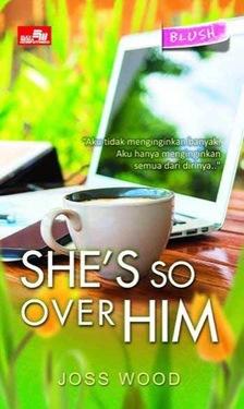 HQ Blush: She`s So Over Him