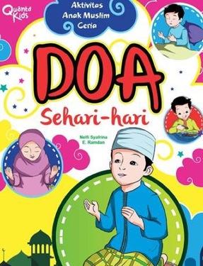 Aktivitas Anak Muslim Ceria. Doa Sehari-hari