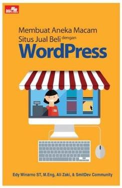 Membuat Aneka Macam Situs Jual Beli dengan WordPress
