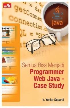 Semua Bisa Menjadi Programmer Web Java - Case Study