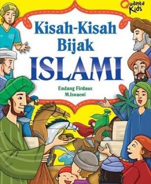 Kisah-Kisah Bijak Islami
