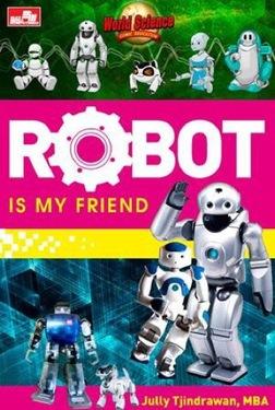 Robot, is My Friend