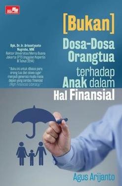(Bukan) Dosa-Dosa Orangtua terhadap Anak dalam hal Finansial
