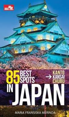 85 BEST SPOTS IN JAPAN