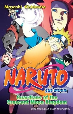 Naruto the Movie : Guardians of The Crescent Moon Kingdom