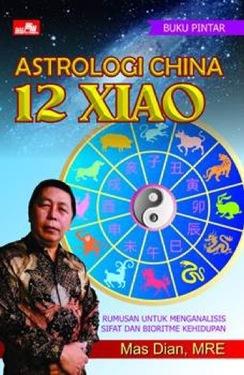 Buku Pintar Astrologi China 12 Xiao