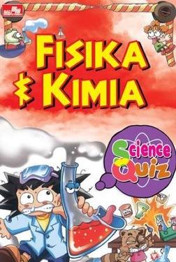 Science Quiz - Fisika & Kimia