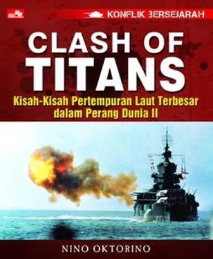 Konflik Bersejarah - Clash of Titans