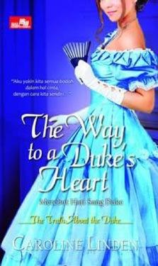 HR: The Way to a Duke`s Heart, Merebut Hati sang Duke