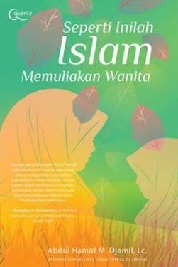 Seperti Inilah Islam Memuliakan Wanita