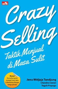 Crazy Selling: Taktik Menjual di Masa Sulit