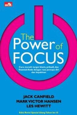 The Power of Focus (new cover, edisi spesial ultah ke-10)