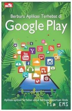 Berburu Aplikasi Terhebat di Google Play