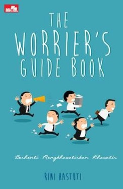 The Worrier`s Guide Book