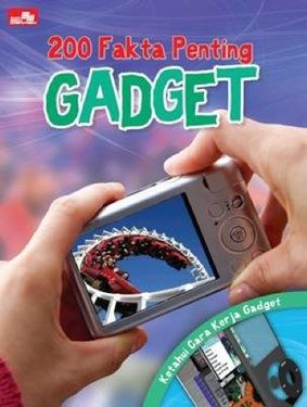 200 Fakta Penting: Gadget