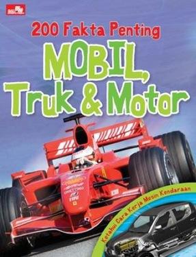 200 Fakta Penting: MOBIL, Truk, dan Motor