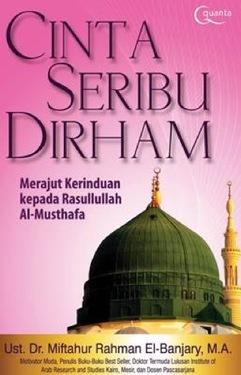 Cinta Seribu Dirham: Merajut Kerinduan Kepada Rasulullah Al-Mustafa