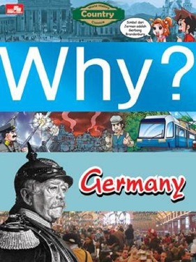 Why? Country - Germany