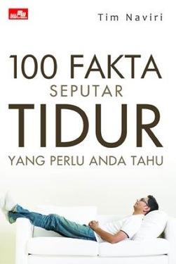 100 Fakta Seputar Tidur yang perlu Anda tahu